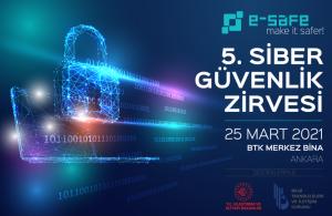 """5. E-Safe Siber Güvenlik Zirvesi """"Türkiye'nin Siber Güvenlik Yol Haritası 2.0""""ı Masaya Yatıracak"""