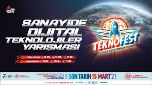 TEKNOFEST Sanayide Dijital Teknolojiler Yarışması İçin Son Başvuru Tarihi 15 Mart