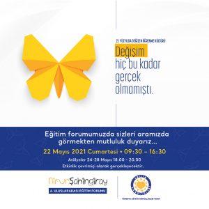4. Uluslararası Nirun Şahingiray Eğitim Forumu 22 Mayıs'ta…