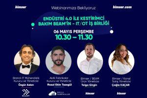 Endüstri 4.0 ve Kestirimci Bakım (BEAM) İş birliği Webinarı 6 Mayıs Perşembe Günü Gerçekleşecek