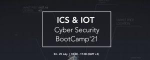 Geleceğin siber güvenlik uzmanları,  ICS & IoT Cyber Security BootCamp'21'de Buluştu!